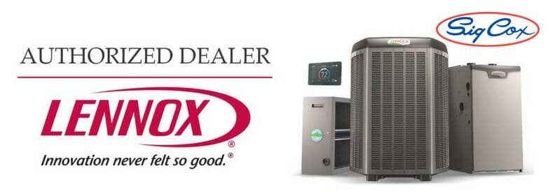 Sig Cox is an authorized dealer of Lennox brand HVAC Units